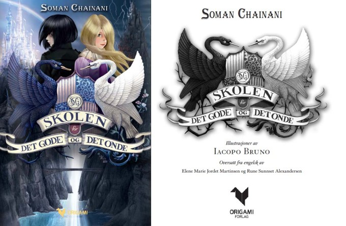 BOKA: Vi har oversatt barneboka Skolen for det gode og det onde fra engelsk til norsk av forfatteren Soman Chainani. Boka gis ut av Origami forlag. Illustrasjonene er ved italienske Iacopo Bruno.