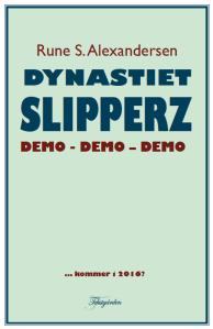 RUNES BOK: Dynastiet Slipperz. Illustrasjon: Rune S. Alexandersen